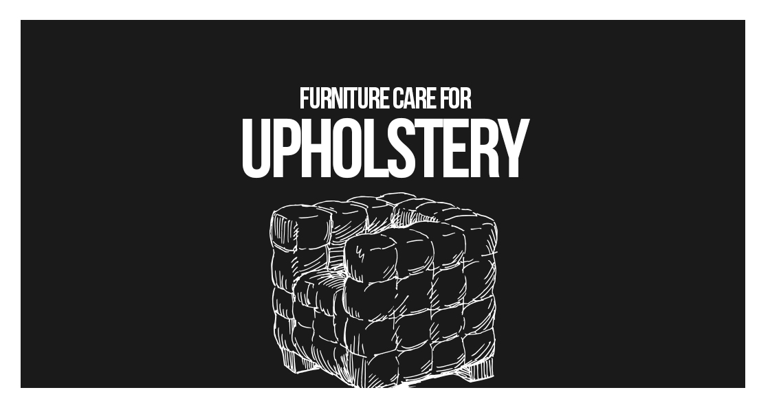 Tips For Maintaining Upholstered Furniture